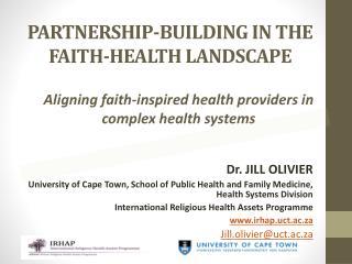 PARTNERSHIP-BUILDING IN THE FAITH-HEALTH LANDSCAPE