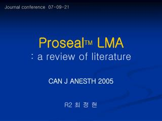 Proseal TM  LMA : a review of literature