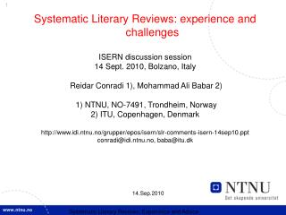 Systematic Literary Reviews: experience and challenges ISERN discussion session