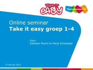 Online seminar  Take it easy groep 1-4