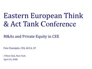 Eastern European Think & Act Tank  Conference M&As and Private Equity in CEE