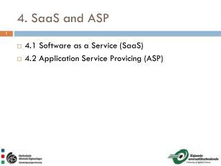 4. SaaS and ASP