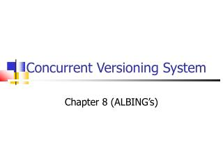 Concurrent Versioning System