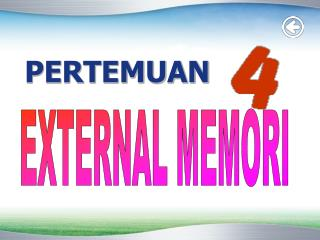 EXTERNAL MEMORI