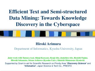 Efficient Text and Semi-structured Data Mining: Towards Knowledge Discovery in the Cyberspace