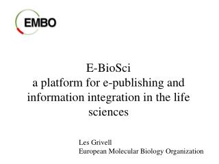 E-BioSci  a platform for e-publishing and information integration in the life sciences