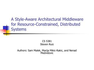 A Style-Aware Architectural Middleware for Resource-Constrained, Distributed Systems