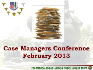 Case Managers Conference February 2013