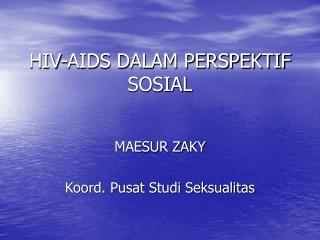 HIV-AIDS DALAM PERSPEKTIF SOSIAL