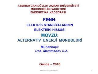 AZRBAYCAN D VLT AQRAR UNIVERSITETI M HNDISLIK FAK LTSI ENERGETIKA  KADEDRASI