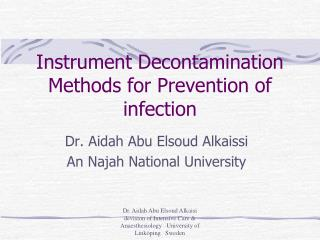 Instrument Decontamination Methods for Prevention of infection