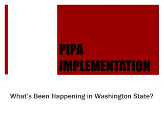 PIPA IMPLEMENTATION