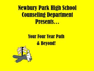 Newbury Park High School Counseling Department Presents