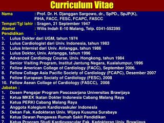 Nama   :  Prof. Dr. H.  Djanggan Sargowo , dr.,  SpPD . , SpJP (K),