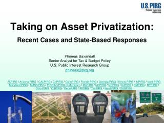 Taking on Asset Privatization:  Recent Cases and State-Based Responses