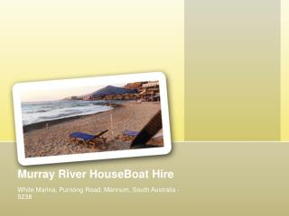 Murray River HouseBoat Hire