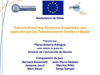 Tolérancement des Systèmes Assemblés, une approche par les Tolérancements Inertiel et Modal