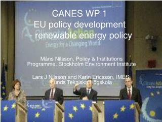 CANES WP 1 EU policy development  - renewable energy policy