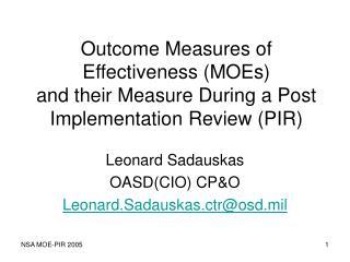 Leonard Sadauskas OASD(CIO) CP&O Leonard.Sadauskas.ctr@osd.mil