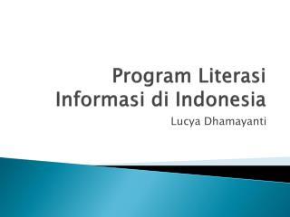 Program  Literasi Informasi di  Indonesia