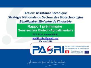 Action:  Assistance Technique  Stratégie Nationale du Secteur des Biotechnologies