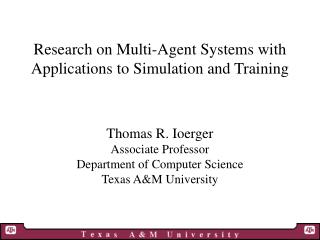 Research on Multi-Agent Systems with Applications to Simulation and Training