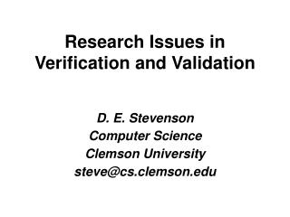 Research Issues in Verification and Validation