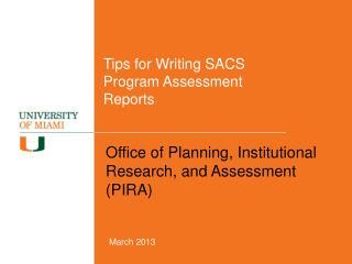 Tips for Writing SACS  Program Assessment Reports