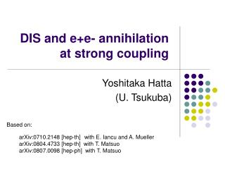 DIS and e+e- annihilation at strong coupling