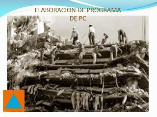 ELABORACION DE PROGRAMA  DE PC