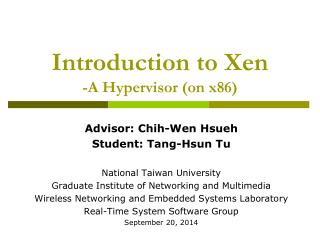 Introduction to Xen -A Hypervisor (on x86)