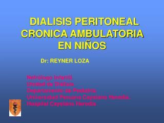 DIALISIS PERITONEAL CRONICA AMBULATORIA  EN NI OS