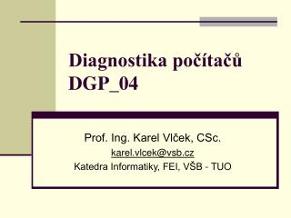 Diagnostika počítačů DGP_04