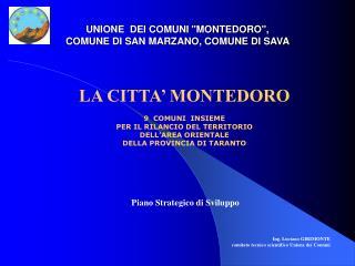 """UNIONE  DEI COMUNI """"MONTEDORO"""",  COMUNE DI SAN MARZANO, COMUNE DI SAVA"""