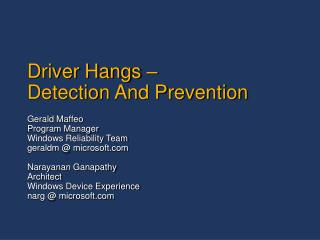 Driver Hangs –  Detection And Prevention