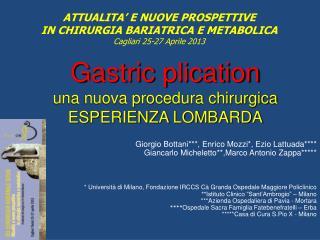 Gastric plication una nuova procedura chirurgica ESPERIENZA LOMBARDA