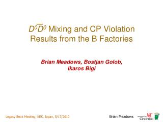 D 0 D 0  Mixing and CP Violation Results from the B Factories