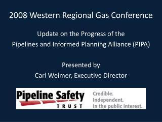 2008 Western Regional Gas Conference