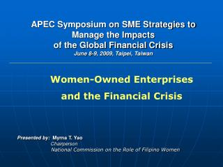 Presented by:   Myrna T. Yao Chairperson National Commission on the Role of Filipino Women