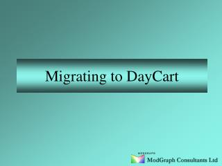 Migrating to DayCart