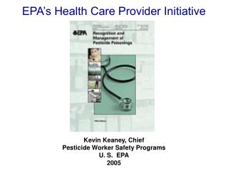 EPA�s Health Care Provider Initiative