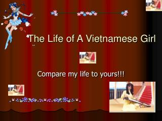 The Life of A Vietnamese Girl