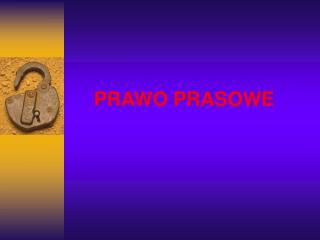 PRAWO PRASOWE
