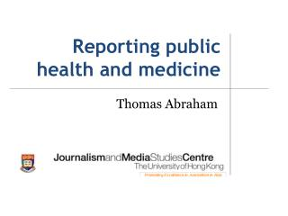 Reporting public health and medicine