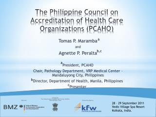 The Philippine Council on Accreditation of Health Care Organizations (PCAHO)