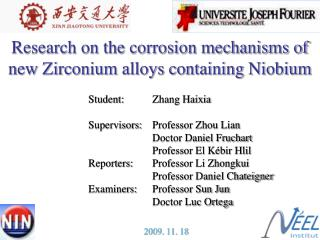 Research on the corrosion mechanisms of new Zirconium alloys containing Niobium