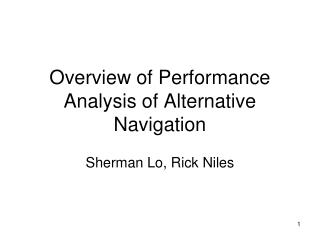 Overview of Performance Analysis of Alternative Navigation