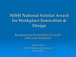 NISH National Scholar Award for Workplace Innovation  Design