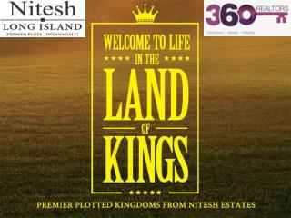 Nitish Long Island new project located at Devanahali main ro