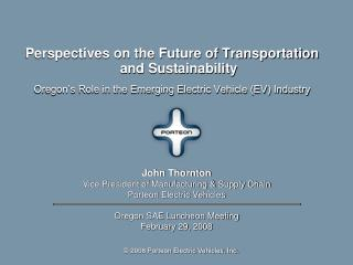 Perspectives on the Future of Transportation and Sustainability